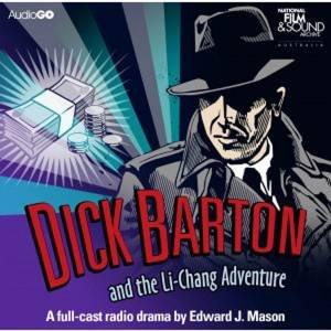 Dick Barton and the Li-Chang Adventure 4/240 by Edward J Mason