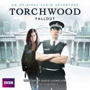 Torchwood: Fallout 1/60 by David Llewellyn