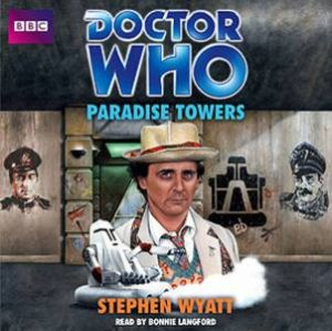 Doctor Who: Paradise Towers (Classic Novel) 4/290 by Stephen Wyatt