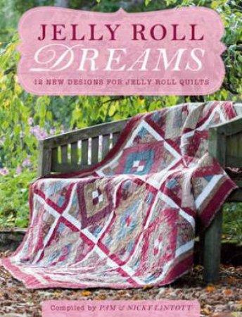 Jelly Roll Dreams by PAM LINTOTT