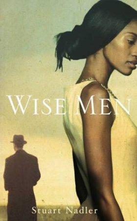 Wise Men by Stuart Nadler