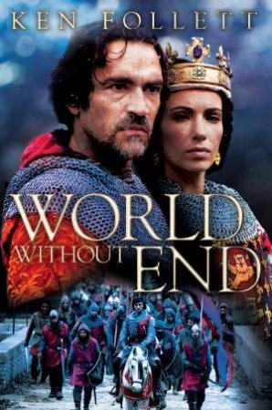 World Without End (TV tie in)