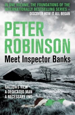 Meet Inspector Banks by Peter Robinson