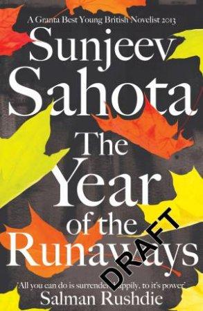 The Year of the Runaways by Sunjeev Sahota