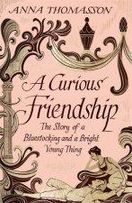 A Curious Friendship