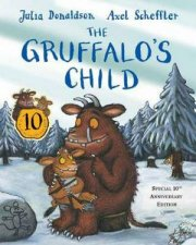 The Gruffalos Child 10th Anniversary Edition