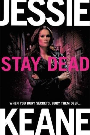 Stay Dead by Jessie Keane