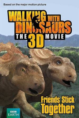 Walking with Dinosaurs Friends Stick Together