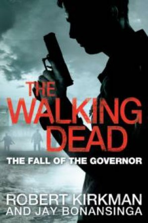 Fall of the Governor- Part Two