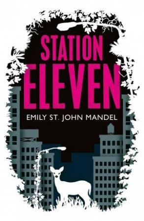 Station Eleven by Emily St John Mandel