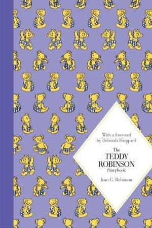 Macmillan Classics: The Teddy Robinson Storybook