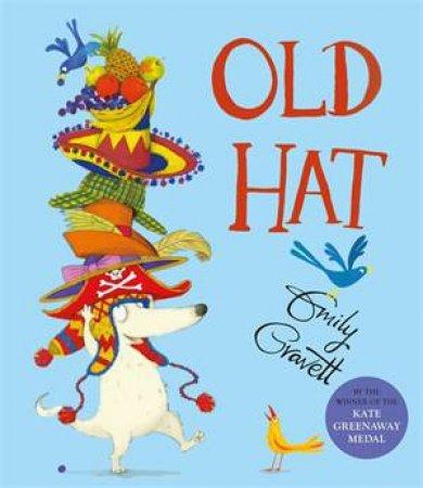 Old Hat by Emily Gravett