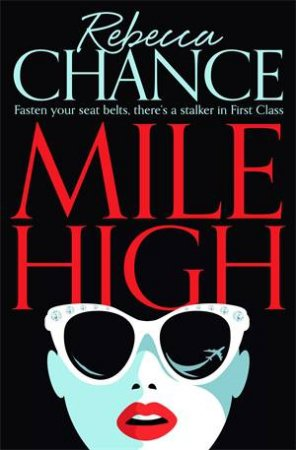 Mile High by Rebecca Chance
