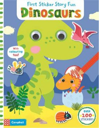 First Sticker Story Fun: Dinosaurs