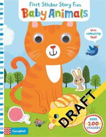 First Sticker Story Fun: Baby Animals