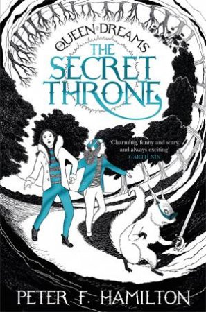 The Queen of Dreams Trilogy 01: The Secret Throne