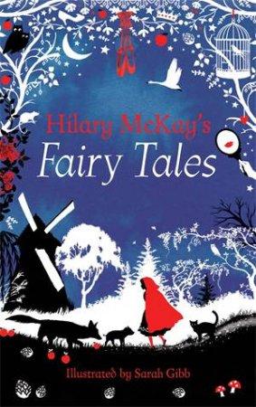 Hilary McKay's Fairy Tales Retold Treasury