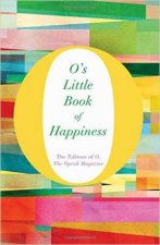 O's Little Book of Happiness by Various