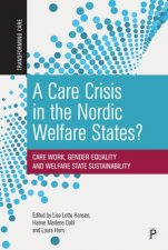 A Care Crisis In The Nordic Welfare States