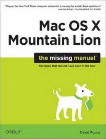 Mac OS X Mountain Lion: The Missing Manual