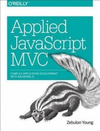 Applied JavaScript MVC