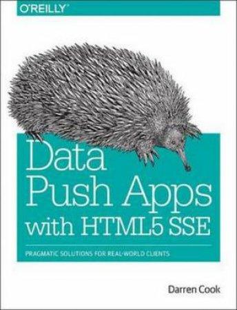 Data Push Apps Using HTML5 SSE