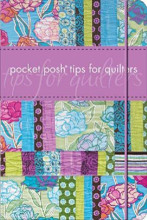 Pocket Posh Tips for Quilters by Jodie Davis
