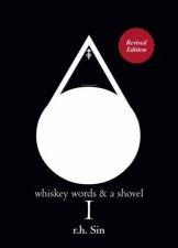 Whiskey Words  A Shovel I