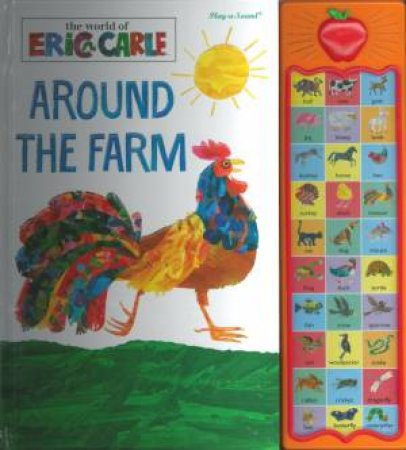 The World of Eric Carle: Around the Farm - Apple Play A Sound