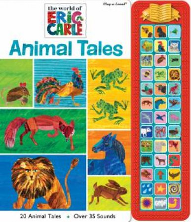 Eric Carle Animal Tales Sound Storybook Treasury by Eric Carle