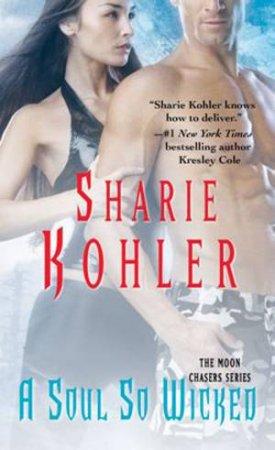 A Soul So Wicked by Sharie Kohler