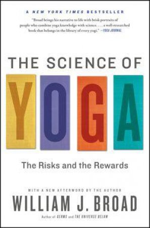 The Science of Yoga by William Broad