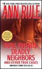Fatal Friends Deadly Neighbors