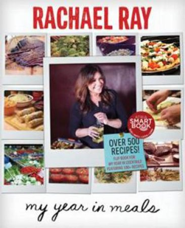 Rachael's Year in Meals by Rachael Ray
