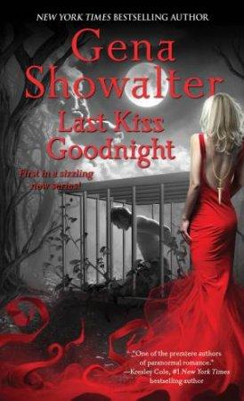 Last Kiss Goodnight by Gena Showalter