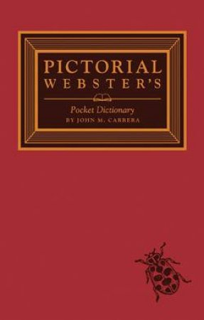 Pictorial Webster's Pocket Dictionary  by John M. Carrera