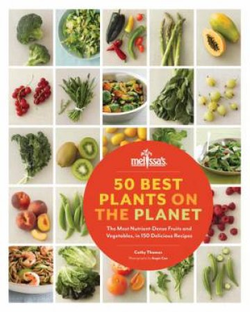 50 Best Plants on the Planet by Cathy Thomas