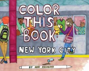New York Coloring Book by Abbi Jacobson