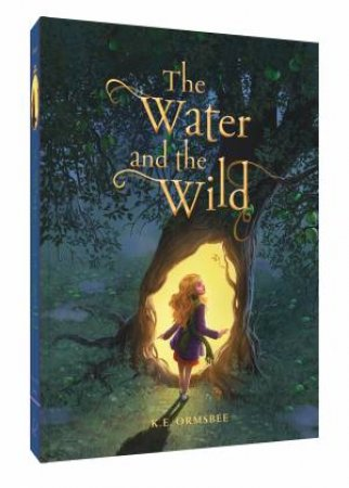 Water And The Wild by Katie Elise Ormsbee