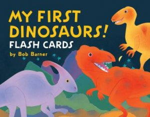 My First Dinosaurs! Flash Cards