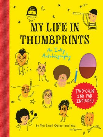 The Small Object: My Life in Thumbprints