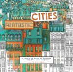 Other Titles By Steve McDonald Fantastic Cities A Coloring Book Of Amazing Places Real And Imagined