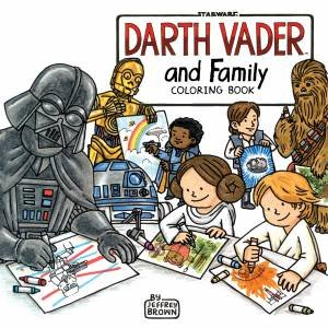 Darth Vader and Family Coloring Book by Jeffrey Brown - 9781452159232