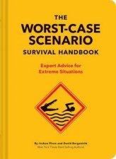 The WorstCase Scenario Survival Handbook