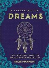 A Little Bit Of Dreams An Introduction To Dream Interpretation