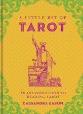 A Little Bit Of Tarot: An Introduction To Reading Tarot by Cassandra Eason