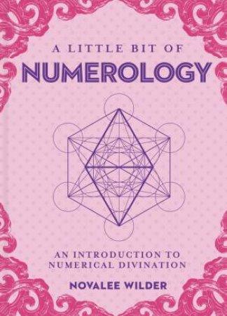 Little Bit Of Numerology by Novalee Wilder