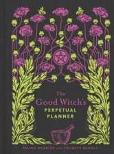 The Good Witchs Perpetual Planner