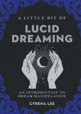 A Little Bit Of Lucid Dreaming