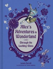 Alices Adventures In Wonderland And Through The LookingGlass Deluxe Edition